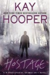 Hostage (Bishop/Special Crimes Unit, #14) - Kay Hooper