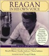 Reagan In His Own Voice - Ronald Reagan, Annelise Anderson, Martin Anderson, Kiron K. Skinner