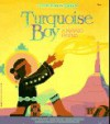 Turquoise Boy (Native American Legends & Lore) - Cohlene