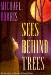 Sees Behind Trees - Michael Dorris