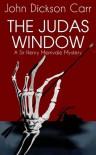 The Judas Window - John Dickson Carr, Dickson (pseud.),  Carter