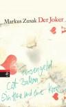 Der Joker - Markus Zusak, Alexandra Ernst