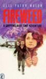 Fireweed (Puffin Books) - Jill Paton Walsh