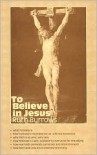 To Believe in Jesus - Ruth Burrows
