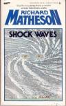Shock Waves - Richard Matheson