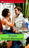 Get Lucky (Tall, Dark & Dangerous, Book 9) - Suzanne Brockmann
