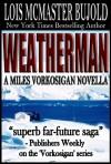 Weatherman - Lois McMaster Bujold