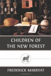 Children of the New Forest - Frederick Marryat