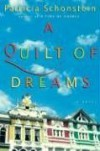 A Quilt of Dreams: A Novel - Patricia Schonstein