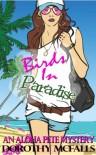 Birds in Paradise - Dorothy McFalls