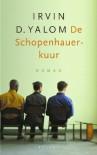 De Schopenhauer-kuur - Irvin D. Yalom, H. Jansen