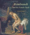 Rembrandt and the Female Nude - Eric Jan Sluijter