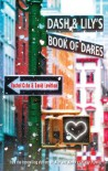 Dash and Lily's Book of Dares - 'David Levithan',  'Rachel Cohn'