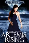 Artemis Rising - Cheri Lasota