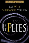 If It Flies - Aleksandr Voinov, L.A. Witt