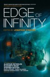 Edge of Infinity: Fourteen New Short Stories by Stephen Baxter, Alastair Reynolds, Hannu Rajaniemi (2012) Paperback - Alastair Reynolds,  Hannu Rajaniemi Stephen Baxter
