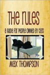 The Rules: A Guide For People Owned By Cats - Max Thompson