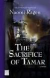 The Sacrifice of Tamar - Naomi Ragen