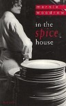In the Spice House - Marnie Woodrow