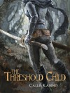 The Threshold Child - Callie Kanno