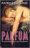 Het parfum; De geschiedenis van een moordenaar - Patrick Süskind