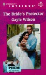 The Bride's Protector - Gayle Wilson