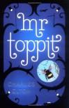 Mr. Toppit - Charles Elton