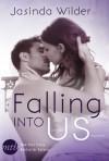 Falling Into Us - Dein für immer - Jasinda Wilder