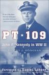 PT 109 : John F. Kennedy in WWII - Robert John Donovan