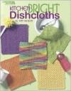 Kitchen Bright Dishcloths  (Leisure Arts #3824) - Leisure Arts