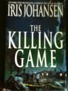 The Killing Game  - Iris Johansen