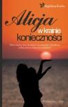 Alicja w krainie konieczności - Magdalena Kawka