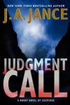 Judgment Call: A Brady Novel of Suspense - J.A. Jance