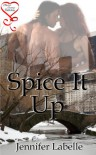 Spice It Up - Jennifer Labelle
