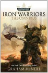 Iron Warriors: The Omnibus - Graham McNeill