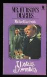 Mr. Hudson's Diaries - Michael Hardwick