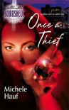 Once a Thief - Michele Hauf