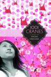 1001 Cranes - Naomi Hirahara