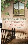 Die verlorene Geschichte - Rebecca Martin