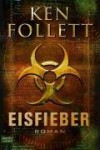 Eisfieber - Christel Rost, Till R. Lohmeyer, Ken Follett