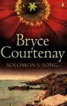 Solomon's Song - Bryce Courtenay