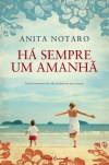 Há Sempre Um Amanhã - Anita Notaro