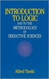 Introduction to Logic - Alfred Tarski,  Olaf Helmer (Translator)