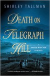 Death on Telegraph Hill: A Sarah Woolson Mystery - Shirley Tallman
