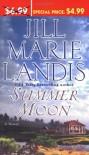 Summer Moon - Jill Marie Landis