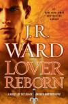 Lover Reborn - J R Ward