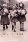 My East End - Gilda Oneill