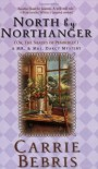 North By Northanger: Or The Shades of Pemberley - Carrie Bebris