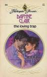The Loving Trap - Daphne Clair