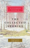 The Collected Stories - Alexander Pushkin, Paul Debreczeny, John Bayley, Walter Arndt